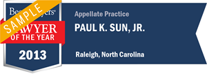 Paul K. Sun, Jr. has earned a Lawyer of the Year award for 2013!