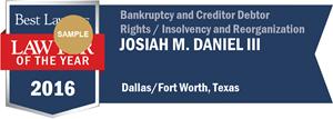 Josiah M. Daniel III has earned a Lawyer of the Year award for 2016!