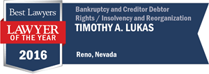 Timothy A. Lukas has earned a Lawyer of the Year award for 2016!