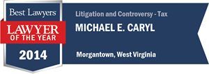 Michael E. Caryl has earned a Lawyer of the Year award for 2014!