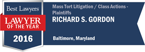 Richard S. Gordon has earned a Lawyer of the Year award for 2016!