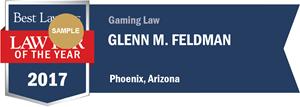 Glenn M. Feldman has earned a Lawyer of the Year award for 2017!