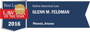 Glenn M. Feldman has earned a Lawyer of the Year award for 2016!