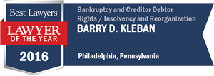 Barry D. Kleban has earned a Lawyer of the Year award for 2016!
