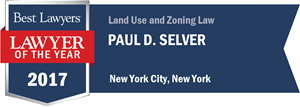 Paul D. Selver has earned a Lawyer of the Year award for 2017!