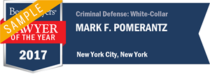 Mark F. Pomerantz has earned a Lawyer of the Year award for 2017!
