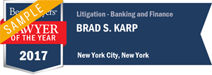 Brad S. Karp has earned a Lawyer of the Year award for 2017!