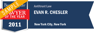 Evan R. Chesler has earned a Lawyer of the Year award for 2011!