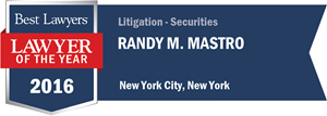 Randy M. Mastro has earned a Lawyer of the Year award for 2016!