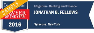 Jonathan B. Fellows has earned a Lawyer of the Year award for 2016!