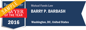 Barry P. Barbash has earned a Lawyer of the Year award for 2016!