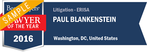Paul Blankenstein has earned a Lawyer of the Year award for 2016!