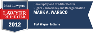 Mark A. Warsco has earned a Lawyer of the Year award for 2012!