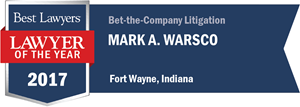 Mark A. Warsco has earned a Lawyer of the Year award for 2017!