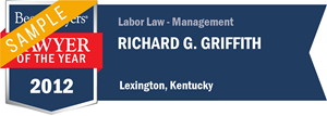 Richard G. Griffith has earned a Lawyer of the Year award for 2012!
