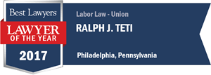 Ralph J. Teti has earned a Lawyer of the Year award for 2017!
