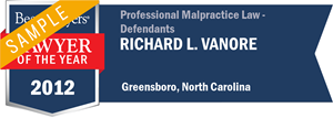 Richard L. Vanore has earned a Lawyer of the Year award for 2012!