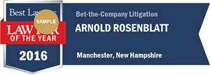 Arnold Rosenblatt has earned a Lawyer of the Year award for 2016!