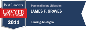 James F. Graves has earned a Lawyer of the Year award for 2011!