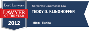 Teddy D. Klinghoffer has earned a Lawyer of the Year award for 2012!