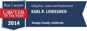 Karl R. Lindegren has earned a Lawyer of the Year award for 2014!