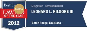 Leonard L. Kilgore III has earned a Lawyer of the Year award for 2012!