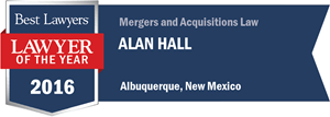 Alan Hall has earned a Lawyer of the Year award for 2016!