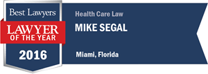 Mike Segal has earned a Lawyer of the Year award for 2016!
