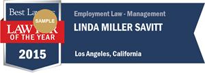 Linda Miller Savitt has earned a Lawyer of the Year award for 2015!