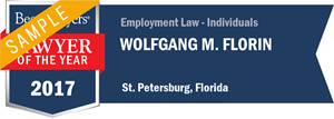 Wolfgang M. Florin has earned a Lawyer of the Year award for 2017!