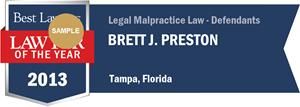 Brett J. Preston has earned a Lawyer of the Year award for 2013!