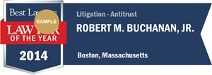Robert M. Buchanan, Jr. has earned a Lawyer of the Year award for 2014!
