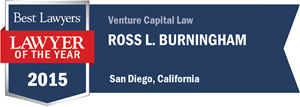 Ross L. Burningham has earned a Lawyer of the Year award for 2015!