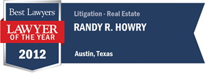 Randy R. Howry has earned a Lawyer of the Year award for 2012!