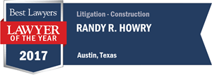 Randy R. Howry has earned a Lawyer of the Year award for 2017!