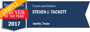Steven J. Tackett has earned a Lawyer of the Year award for 2017!