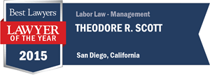 Theodore R. Scott has earned a Lawyer of the Year award for 2015!