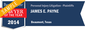 James E. Payne has earned a Lawyer of the Year award for 2014!
