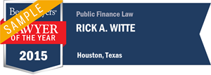Rick A. Witte has earned a Lawyer of the Year award for 2015!