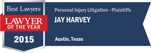 Jay Harvey has earned a Lawyer of the Year award for 2015!