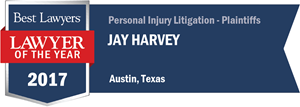 Jay Harvey has earned a Lawyer of the Year award for 2017!
