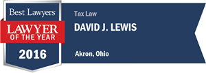David J. Lewis has earned a Lawyer of the Year award for 2016!