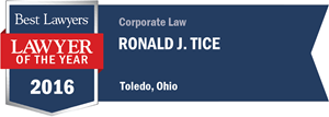 Ronald J. Tice has earned a Lawyer of the Year award for 2016!