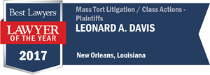 Leonard A. Davis has earned a Lawyer of the Year award for 2017!