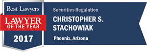 Christopher S. Stachowiak has earned a Lawyer of the Year award for 2017!
