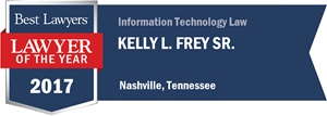 Kelly L. Frey Sr. has earned a Lawyer of the Year award for 2017!