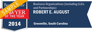 Robert E. August has earned a Lawyer of the Year award for 2014!