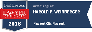 Harold P. Weinberger has earned a Lawyer of the Year award for 2016!