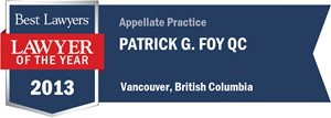 Patrick G. Foy QC has earned a Lawyer of the Year award for 2013!