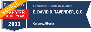 E. David D. Tavender , Q.C. has earned a Lawyer of the Year award for 2011!